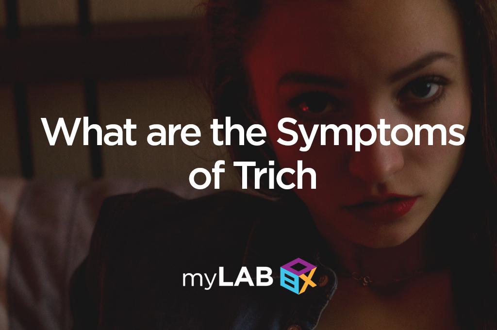 symptoms of trich